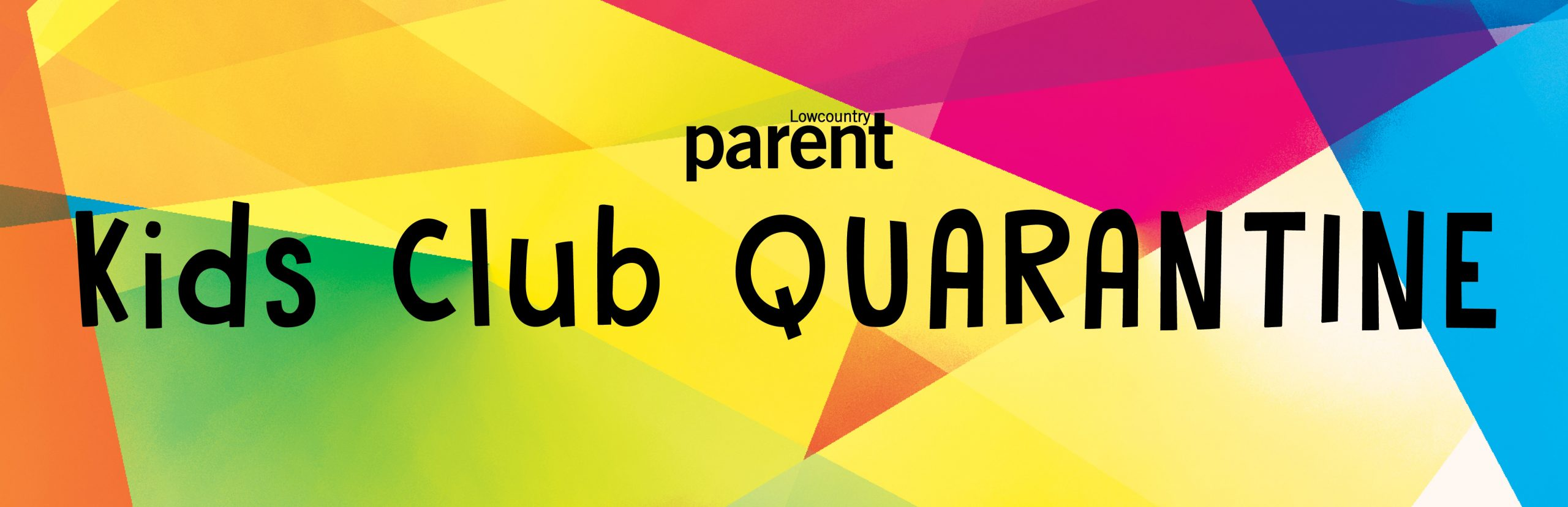 Kids Club Quarantine